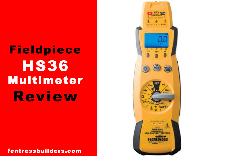Fieldpiece-HS36-Multimeter-Review