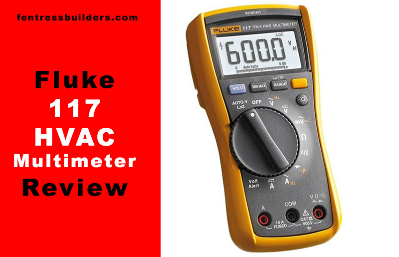 Fluke-117-HVAC-Multimeter-Review