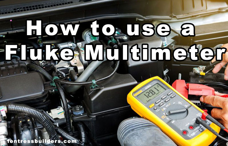how-to-use-a-fluke-multimeter